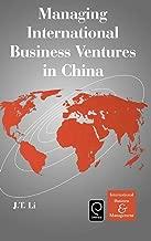 Managing International Business Ventures in China (International Business and Management) (Series in International Business and Economics)