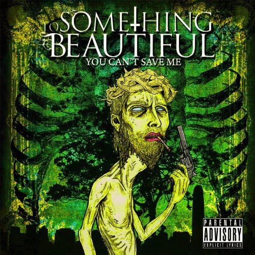 To Something Beautiful