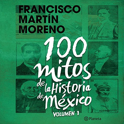 100 mitos de la historia de México 1 audiobook cover art