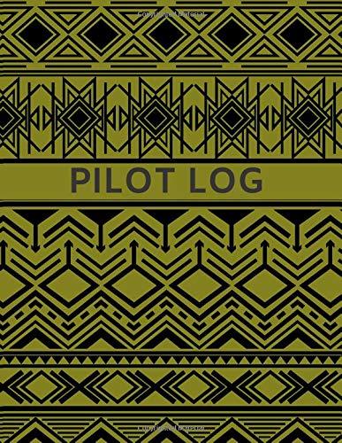 Pilot Log: Large Aviation Pilot Flight Logbook, Flight Crew Record Book, Aircraft System Management Log, to Record Flight Hours, Maintenance ... 120 pages (Pilot Record book, Band 22)