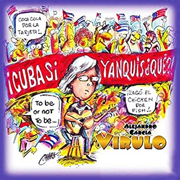 ¡Cuba sí, Yanquis ¿Qué?! (Remasterizado)