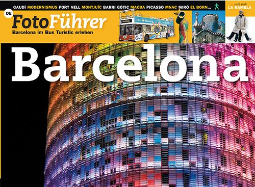 Barcelona: Barcelona im Bus Turístic erleben. Fotoführer