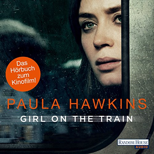 Girl on the Train: Du kennst sie nicht, aber sie kennt dich cover art