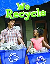 We Recycle (Library Bound) (Grade 1)
