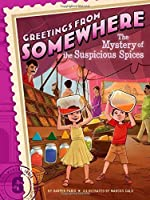 The Mystery of the Suspicious Spices (Greetings from Somewhere) by Harper Paris(2014-12-09)