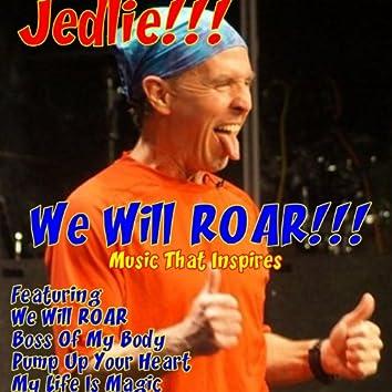 We Will Roar!!!