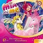 Die magische Kristallhöhle (Mia and Me 19)