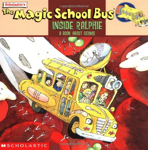 The Magic School Bus Inside Ralphie: A Book About Germsの詳細を見る