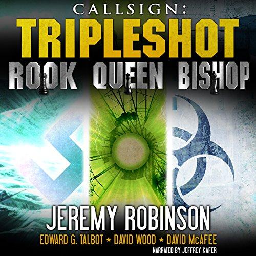 Callsign - Tripleshot: Jack Sigler Thrillers Novella Collection - Queen, Rook, and Bishop