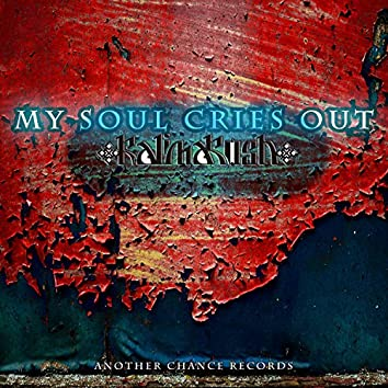 My Soul Cries Out / NuklearPlay