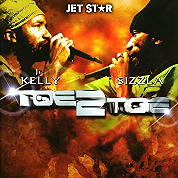 Toe 2 Toe - Junior Kelly and Sizzla