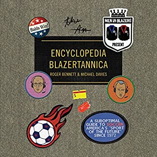 Men in Blazers Present Encyclopedia Blazertannica audiobook cover art