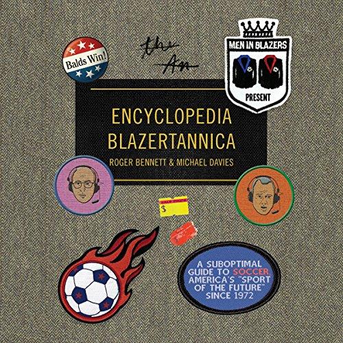 『Men in Blazers Present Encyclopedia Blazertannica』のカバーアート