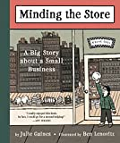 Image of Minding the Store: A Big Story about a Small Business