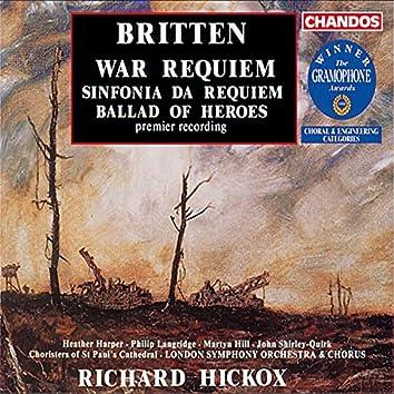 Britten: War Requiem, Sinfonia da Requiem & Ballad of Heroes