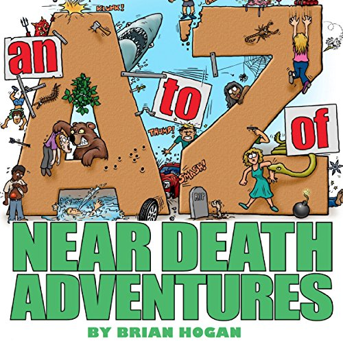 A to Z of Near-Death Adventures, 2nd Ed.  By  cover art