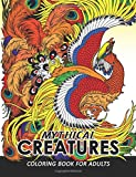Mythical Creatures Coloring Books for Adults: Mythical Animals: Adult Coloring Book Pegasus, Unicorn, Dragon, Hydra,Centaur, Phoenix, Mermaids