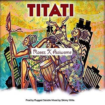 Titati (feat. Asiwome)