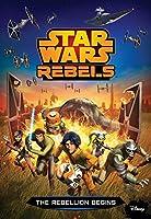 Star Wars Rebels The Rebellion Begins (Star Wars: Rebels)