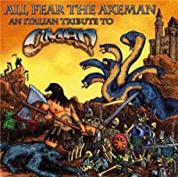 All Fear The Axeman / Tribute To Omen