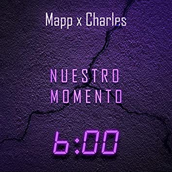 Nuestro Momento (feat. Charles)