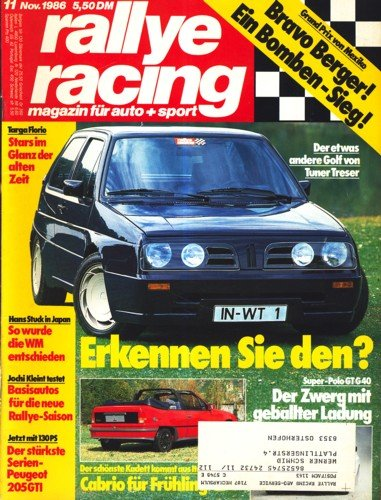 ralley racing Heft 11 November 1986 Der etwas andere Golf von Tuner Treser ;