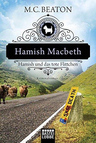 Hamish Macbeth und das tote Flittchen 3404177851 Book Cover