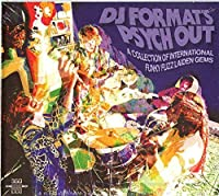 DJ FORMAT'S PSYCH OUT by Various Artists