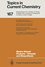 Marine Natural Products ― Diversity and Biosynthesis: 167 (Topics in Current Chemistry)