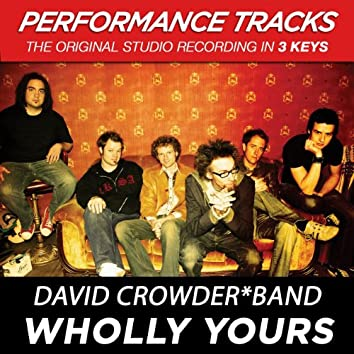 Wholly Yours (Performance Tracks)