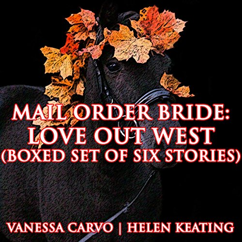 Mail Order Bride: Love Out West audiobook cover art