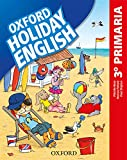 Holiday English 3.º Primaria. Student's Pack 3rd Edition. Revised Edition (Holiday English Third Edi...