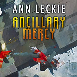 Ancillary Mercy                   By:                                                                                                                                 Ann Leckie                               Narrated by:                                                                                                                                 Adjoa Andoh                      Length: 10 hrs and 53 mins     175 ratings     Overall 4.7