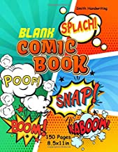 Blank comic book: Draw Your Own Comics - 150 Pages of Fun - A Large 8.5