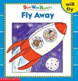 Fly Away (Sight Word Library)