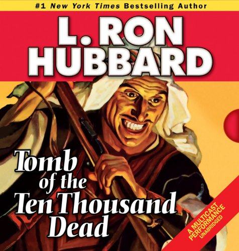 Tomb of the Ten Thousand Dead audiobook cover art