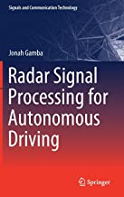 Radar Signal Processing for Autonomous Driving (Signals and Communication Technology)