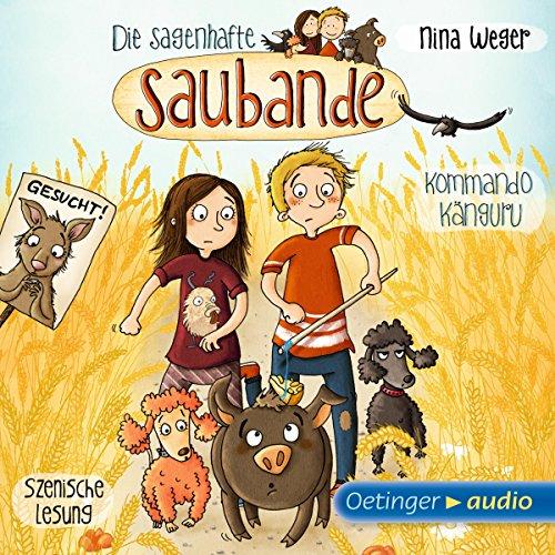 Kommando Känguru (Die sagenhafte Saubande 1) audiobook cover art
