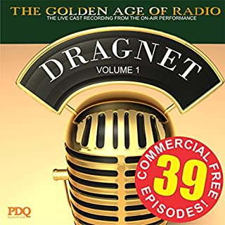 Dragnet Old Time Radio Shows, Volume 1 audiobook cover art
