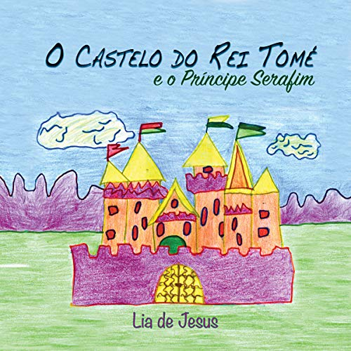 O Castelo do Rei Tomé [The King's Castle] cover art