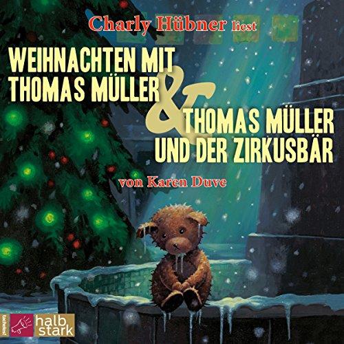 Weihnachten mit Thomas Müller / Thomas Müller und der Zirkusbär Titelbild