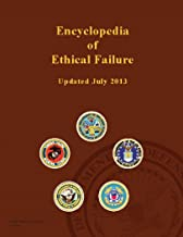 Encyclopedia of Ethical Failure – United States Government - updated July 2013