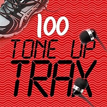 100 Tone up Trax
