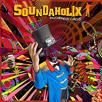 Psychedelic Circus (2020 Psypandemic Remix)