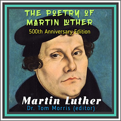 The Poetry of Martin Luther audiobook cover art