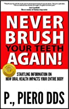 Best never brush your teeth Reviews