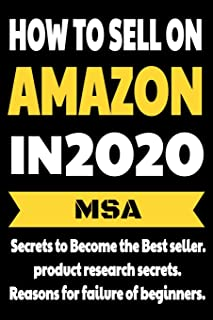 How to Sell on Amazon in 2020 :: Secrets to Become the Best seller, product research secrets, Reasons for failure of begin...