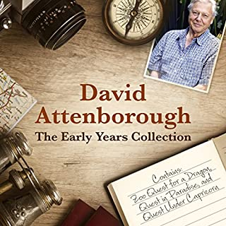 David Attenborough: The Early Years Collection     The BBC Collection              Written by:                                                                                                                                 David Attenborough                               Narrated by:                                                                                                                                 David Attenborough                      Length: 10 hrs and 9 mins     1 rating     Overall 5.0
