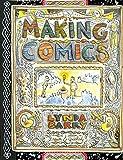 Barry, L: Making Comics - Lynda Barry