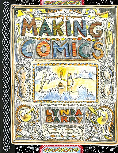 Compare Textbook Prices for Making Comics  ISBN 9781770463691 by Barry, Lynda